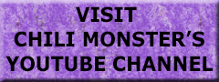 Click to visit Chili Monster's Youtube channel