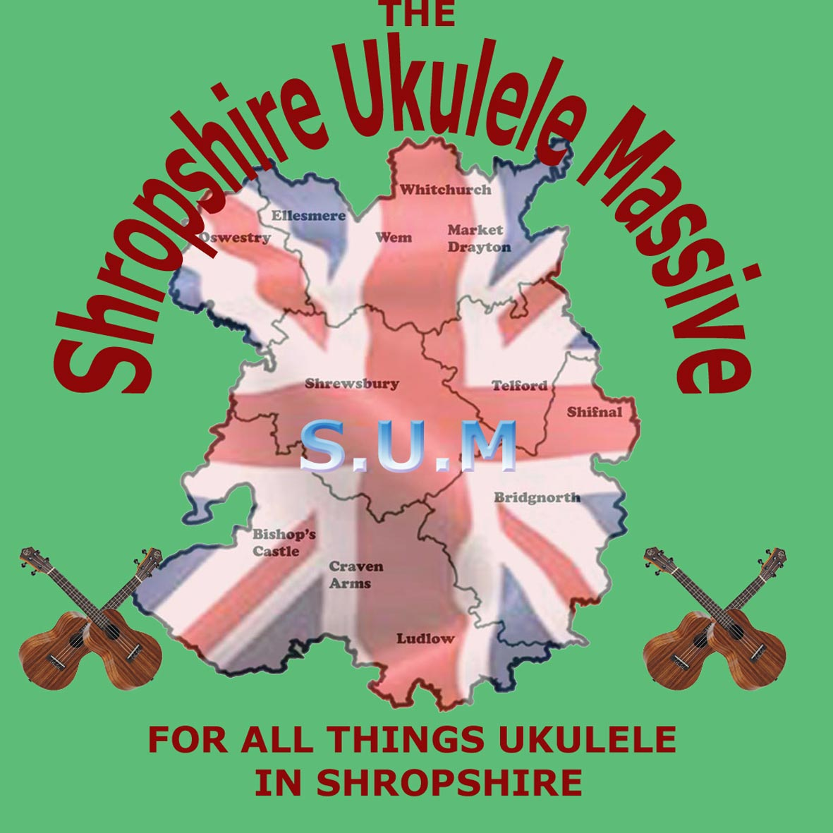 Please click here to go to The Shropshire Ukulele Massive website