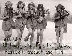 Please click to go to 30's Uke Girl - a great Ukulele blog